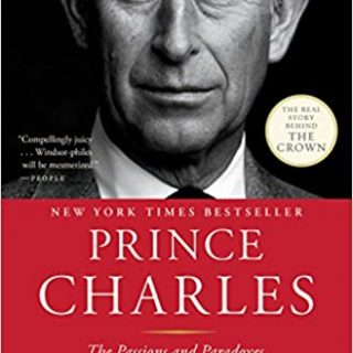 Prince Charles, cover of book by Sally Bedell Smith. How true is The Crown? Review of Prince Charles, by Sally Bedell Smith to see what Season 4 gets right & wrong about Prince Charles & Diana.