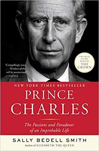 Prince Charles, cover of book by Sally Bedell Smith, How true is The Crown? Review of Prince Charles, by Sally Bedell Smith to see what Season 4 gets right & wrong about Prince Charles & Diana.